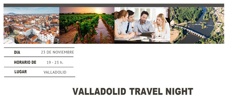 VALLADOLID TRAVEL NIGHT